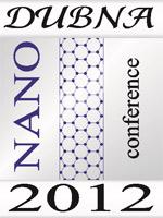 Международная конференция по теоретической физике «Dubna-Nano2012»