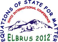 XXVII Международная конференция «Уравнения состояния вещества» Эльбрус-2012 EOS-2012