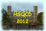 Международное рабочее совещание «Hadron Structure and QCD: from LOW to HIGH energies» (HSQCD`2012)