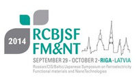 12th Russia/CIS/Baltic/Japan Symposium on Ferroelectricity and 9th International conference on Functional Materials and Nanotechnologies — (RCBJSF–2014-FM&NT)